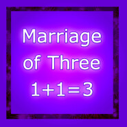 Marriage of Three